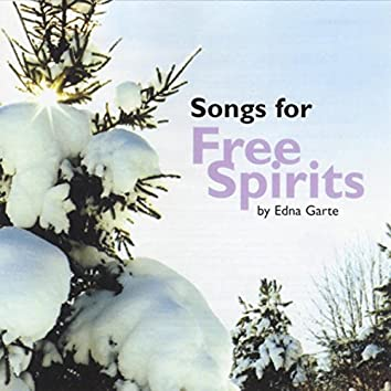 Songs for Free Spirits