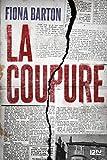 La Coupure - Format Kindle - 13,99 €