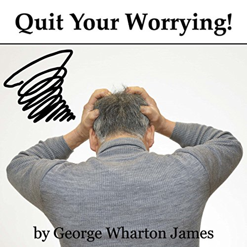 Quit Your Worrying! audiobook cover art
