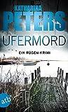 Ufermord: Ein Rügen-Krimi (Romy Beccare ermittelt 11)