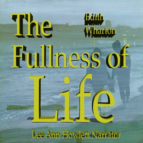 The Fulness of Life audiobook cover art