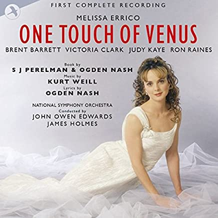 Kurt Weill:One Touch of Venus