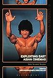Exploiting East Asian Cinemas: Genre, Circulation, Reception