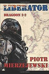 Liberator: Dragoon 2-2 (CAVDEV) Paperback