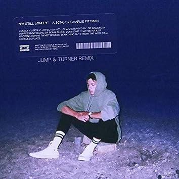 I'm Still Lonely (Jump & Turner Remix)