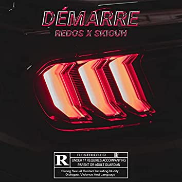 Démarre (feat. Redos & Skiouh)