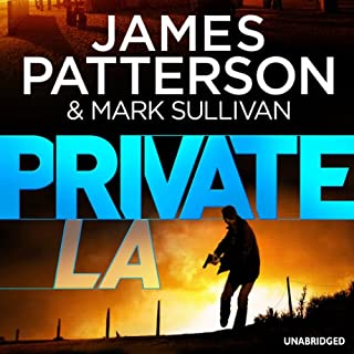 Private L.A.                   Written by:                                                                                                                                 James Patterson                               Narrated by:                                                                                                                                 Jay Snyder                      Length: 9 hrs and 8 mins     1 rating     Overall 5.0