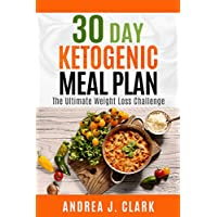 30 Day Ketogenic Meal Plan Kindle Edition for Free