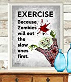 Funny Zombie print hipster Exercise Poster Work Out Lift Fitness Health Education Back to School Gym Art Zombie lovers gift The walking dead art Disease Prevention Teen sports print