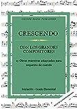 CRESCENDO: con los grandes compositores