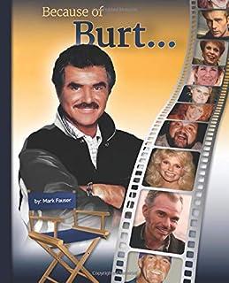 Because of Burt...