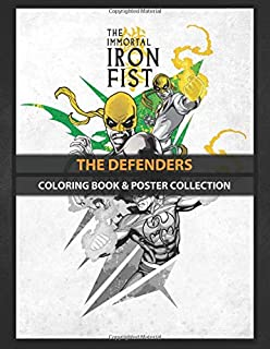 Coloring Book & Poster Collection: The Defenders The Immortal Iron Fist Comics