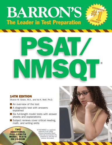 Compare Textbook Prices for Barron's PSAT/NMSQT with CD-ROM Barron's: the Leader in Test Preparation 14 Edition ISBN 9780764194139 by Green M.A., Sharon Weiner,Wolf Ph.D., Ira K.