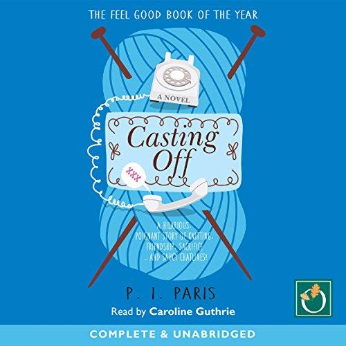 Casting Off                   De :                                                                                                                                 P. I. Paris                               Lu par :                                                                                                                                 Caroline Guthrie                      Durée : 7 h et 54 min     Pas de notations     Global 0,0