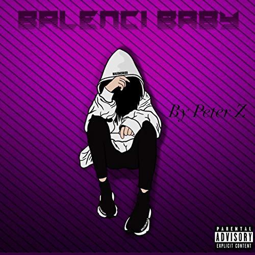 Balenci Baby (feat. Dn$ & Hazi) [Explicit]