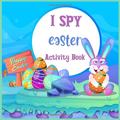 I Spy Easter Activity Book: Amazing I spy game for toddlers