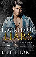 Locked Up Liars: A Dark Reverse Harem Romance (Saint View Prison)