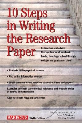 10 Steps in Writing the Research Paper [10 STEPS IN WRITING RESEAR-6E]