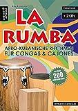 La Rumba: Afro-Kubanische Rhythmen für Congas & Cajones (inkl. 2 CDs) - Roy Randolph