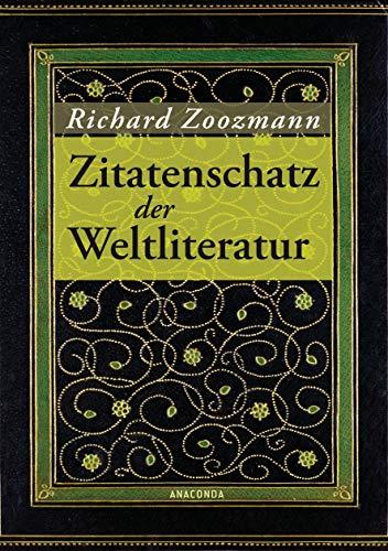 Der Zitatenschatz der Weltliteratur