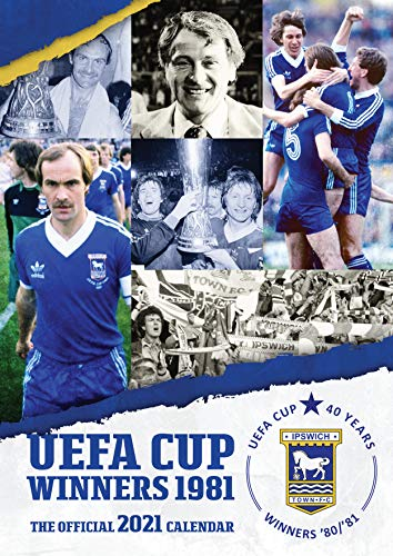 The Official Ipswich Town FC 1981 Calendar 2021