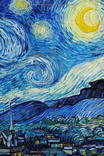Sternennacht Notizbuch für Kreative: Künstler Notizheft, Tagebuch, Notebook, Schreibheft etwa A5 (15,3 x 22,9 cm), liniert mit Motiv: Sternennacht von Vincent Van Gogh