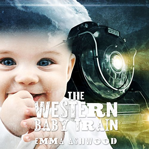 Mail Order Bride: The Western Baby Train audiobook cover art