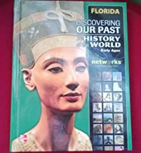 Discovering Our Past: A History of the World– Early Ages, Florida Student Edition (print only)