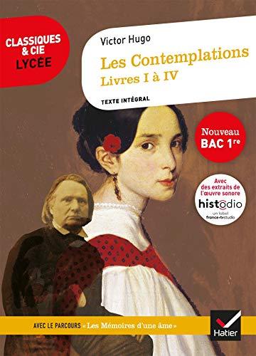 Les Contemplations, Livres I à IV (Bac 2022): suivi du parcours « Les Mémoires d'une âme »