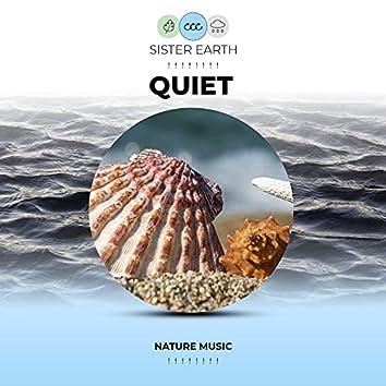 ! ! ! ! ! ! ! ! Quiet Nature Music Quiet ! ! ! ! ! ! ! !
