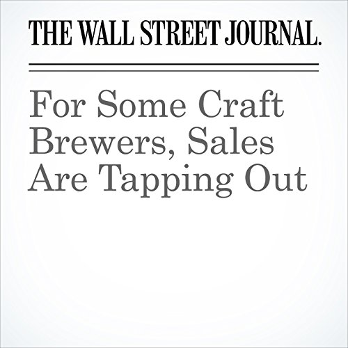 For Some Craft Brewers, Sales Are Tapping Out copertina