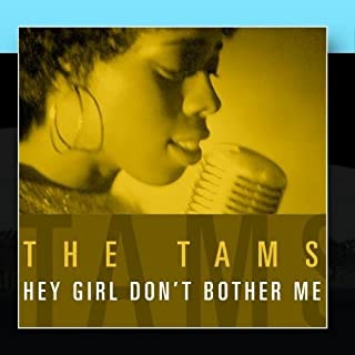 Hey Girl Don't Bother Me (Live) by The Tams