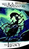 The Legacy (Drizzt 3: Legacy of the Drow)