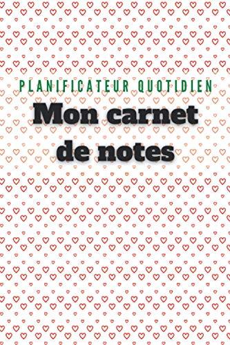 Carnet de note :planificateur quotidien Couverture Tendance 2021: Format 15,54 cm x 23,46 Mon carnet de notes Edition New champion Nouveau design Coeurs Novembre 2020