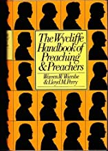 The Wycliffe Handbook of Preaching and Preachers