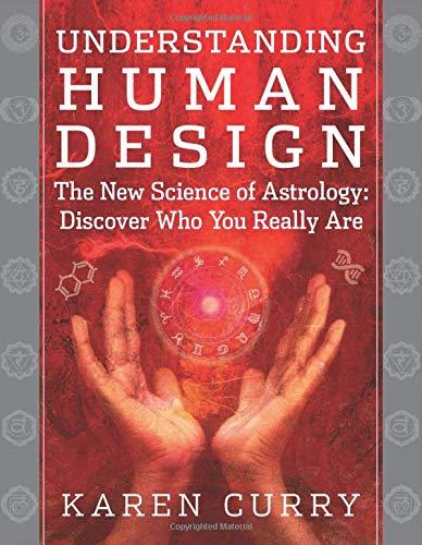 Curry, K: Understanding Human Design