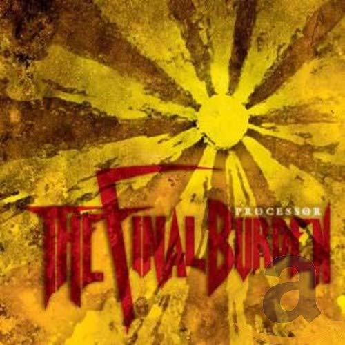Final Burden - The Processor