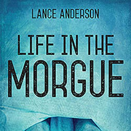 Life in the Morgue cover art