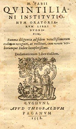 M. FABII QUINTILIANI INSTITUTIONUM ORATORIARUM LIBRI DUODECIM
