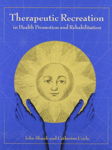 Therapeutic Recreation in Health Promotion & Rehabilitation