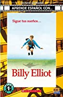 Billy Elliot Book + CD (Aprende Espanol Con…, Nivel 1)