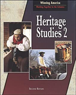 Heritage Sudies 2 For Christian Schools: Winning America: Working Together in the Colonies (Heritage Studies 2)
