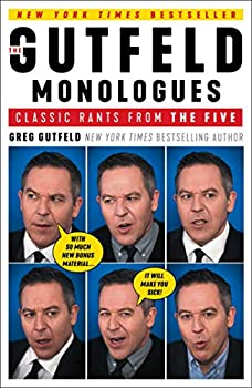 The Gutfeld Monologues  Classic Rants from the Five