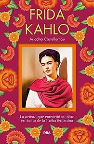 Frida Kahlo par Ariadna Castellarnau