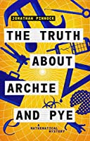 The Truth About Archie and Pye (A Mathematical Mystery)