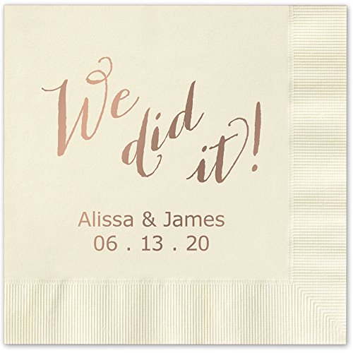 We Did It Personalized Luncheon Dinner Napkins - Canopy Street - 100 Custom Printed Ivory Ecru Paper Napkins with choice of foil stamp (5856L)