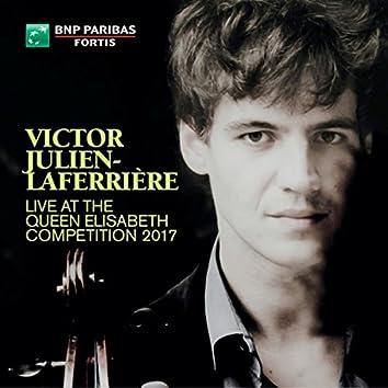 Victor Julien-Laferrière Live at the Queen Elisabeth Competition 2017 (Live)