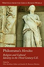 Philostratus's Heroikos: Religion and Cultural Identity in the Third Century C. E.