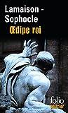 Œdipe roi / Œdipe roi (roman et tragédie) - Folio - 06/04/2006