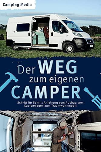 Der Weg zum eigenen Camper: Schritt für...